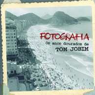 TOM JOBIM: FOTOGRAFIA